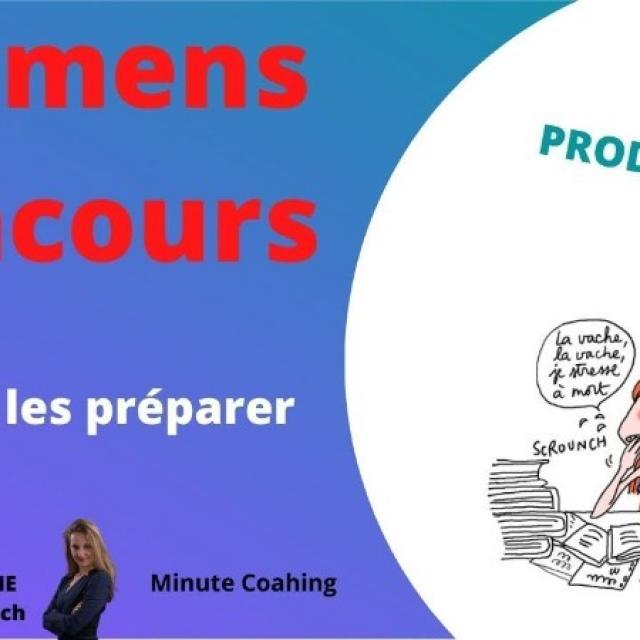 EXAMENS, CONCOURS, PRESENTATIONS : Comment les PREPARER EFFICACEMENT